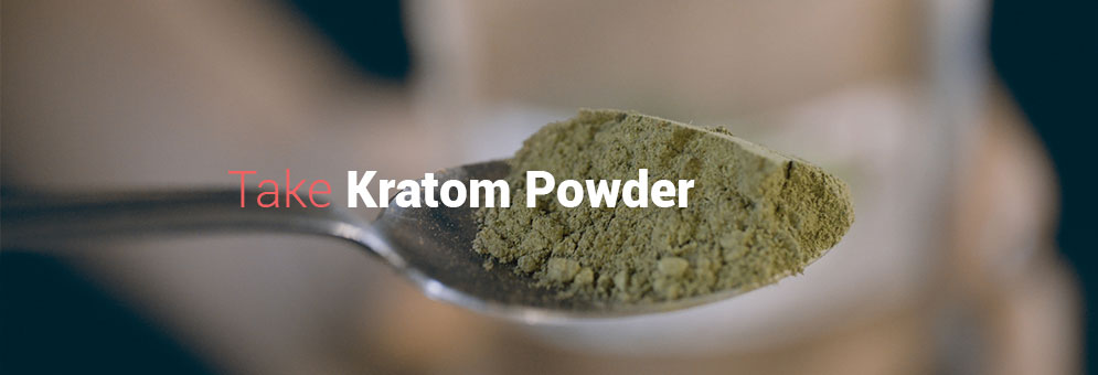 Best way to take Kratom Powder
