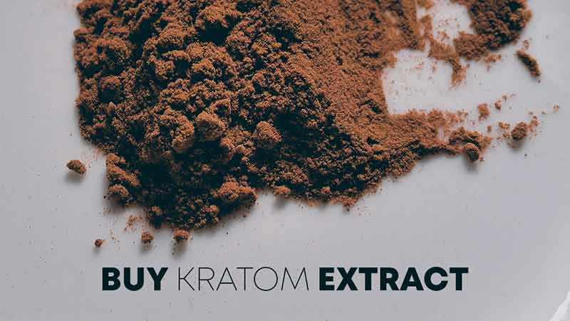 What are the reasons to buy Kratom extract?