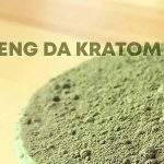 Things to Know about Maeng Da Kratom