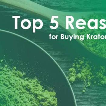 top 5 reasons for Buying Kratom Online