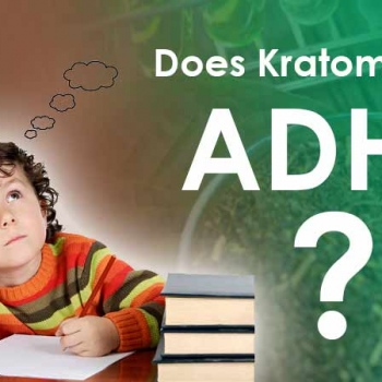 Does Kratom treat ADHD